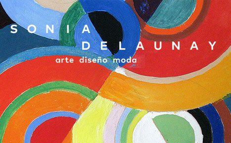 Sonia Delaunay. Arte, diseño y moda