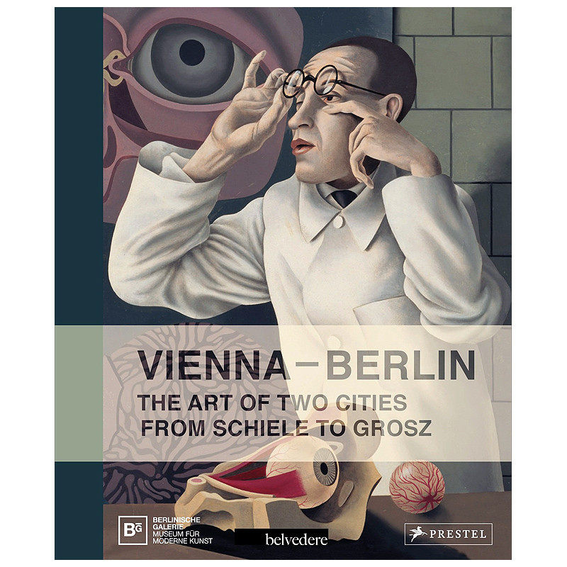zoom Vienna - Berlin. The art of two cities from Schiele to Grosz.