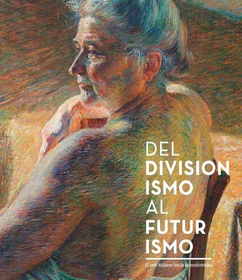 zoom Del divisionismo al futurismo (español)