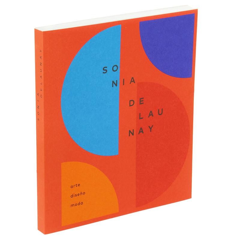 zoom Catálogo de la exposición Sonia Delaunay. Arte, diseño y moda (rústica español)