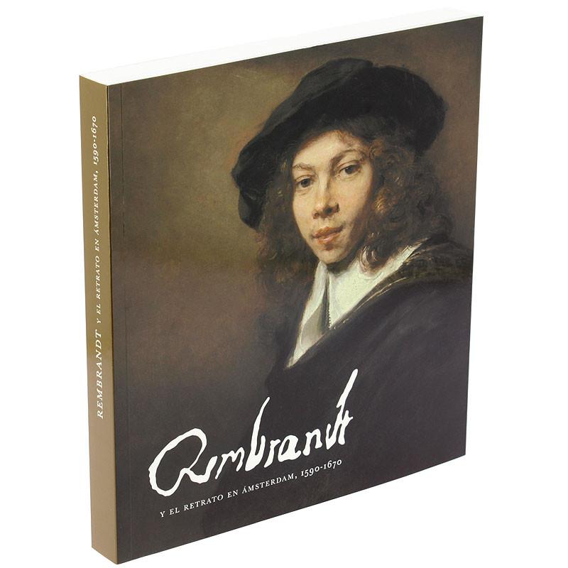 """zoom Catálogo de la exposición """"Rembrandt y el retrato en Ámsterdam, 1590-1670"""" (Español rústica)"""