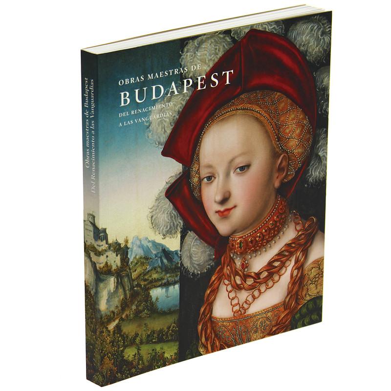 "Catálogo de la exposición ""Obras maestras de Budapest"" (español, rústica)"