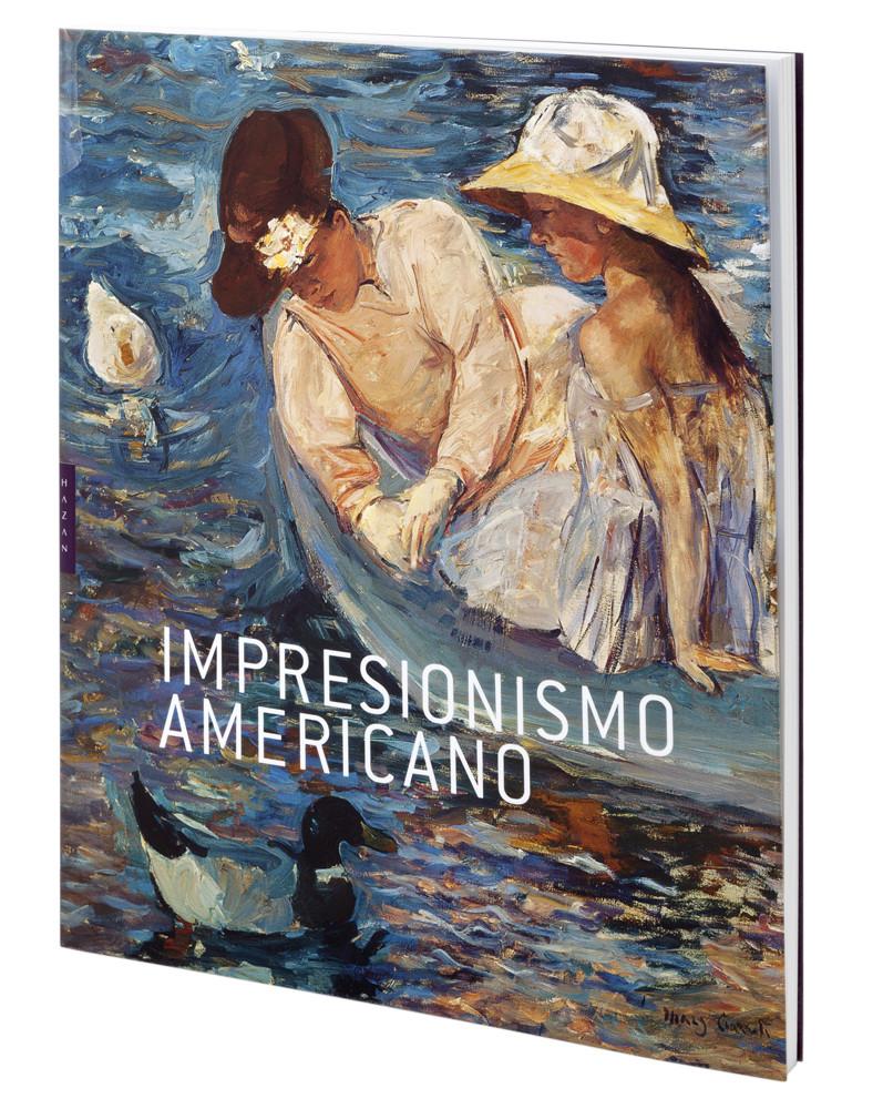 Catálogo de la exposición Impresionismo americano (español rústica)