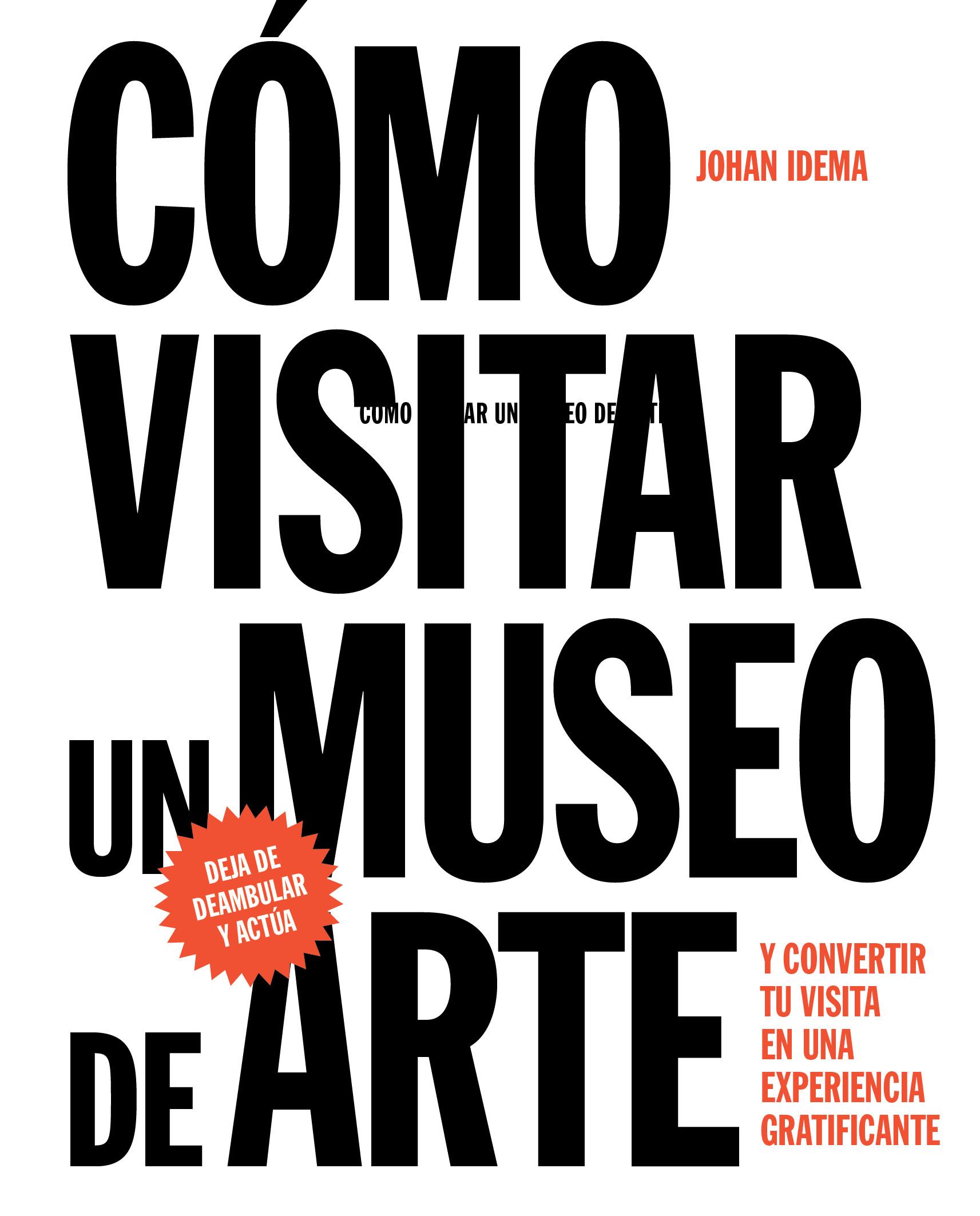 Cómo visitar un museo de arte (español)