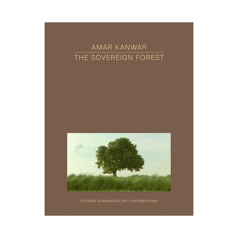 Amar Kanwar The Sovereign Forest