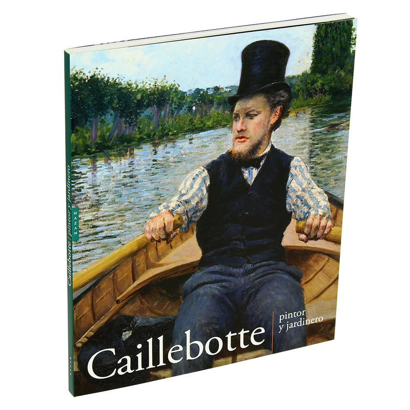 """Catálogo """"Caillebotte, pintor y jardinero"""" (español, rústica)"""