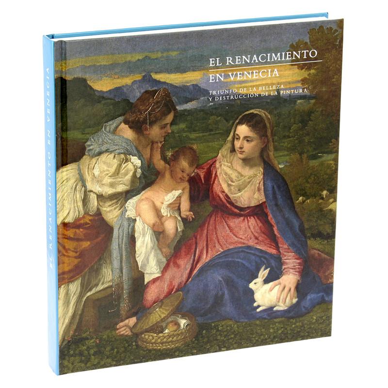 Catálogo de la exposición El Renacimiento en Venecia. Edición tapa dura español.