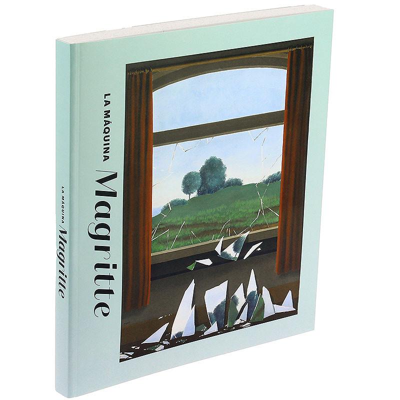 La máquina Magritte: Catálogo de la exposición (español + inglés)