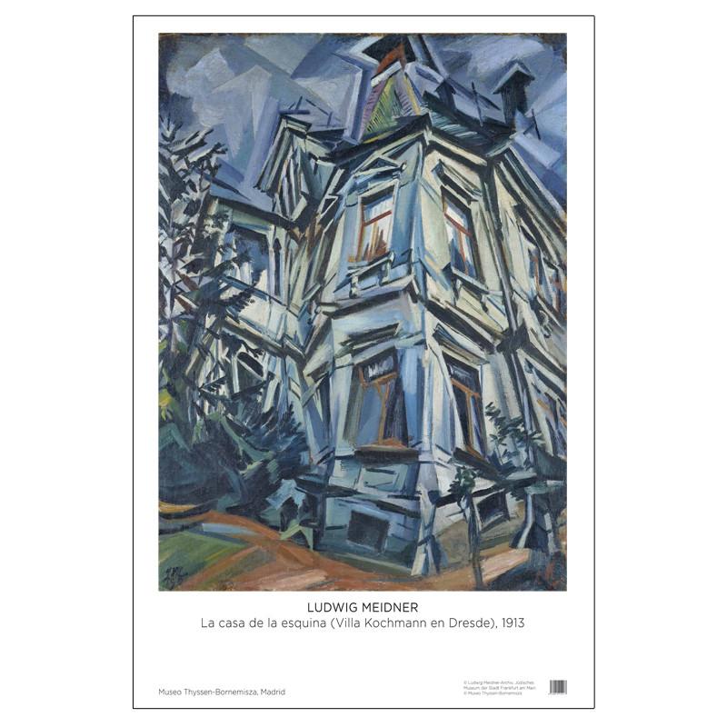 Póster Ludwig Meidner: La Casa de la Esquina