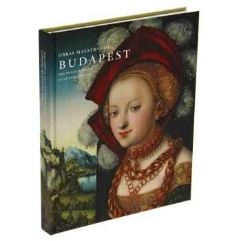 """Catálogo de la exposición """"Obras maestras de Budapest"""" (español, tapa dura)"""