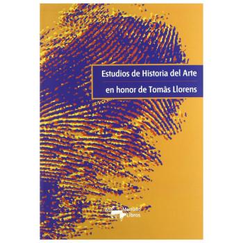 Estudios de Historia de Arte en honor a Tomàs Llorens
