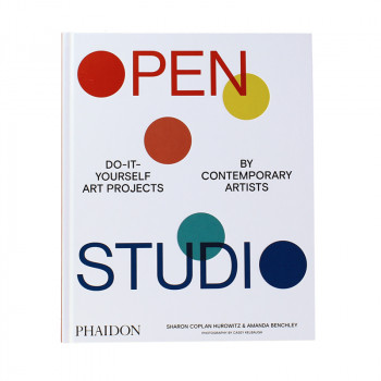 Open Studio: Do-it-yourself Art Projects by Contemporary Artists