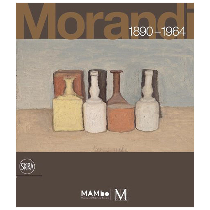 Giorgio Morandi 1890-1964: Nothing Is More Abstract Than