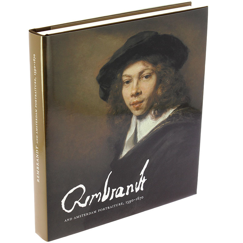 """zoom Exhibition catalogue """"Rembrandt and Amsterdam portraiture, 1590-1670"""" (English hardcover)"""