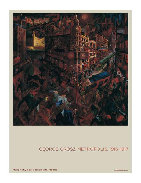 zoom Poster George Grosz. Metropolis, 1916-1917