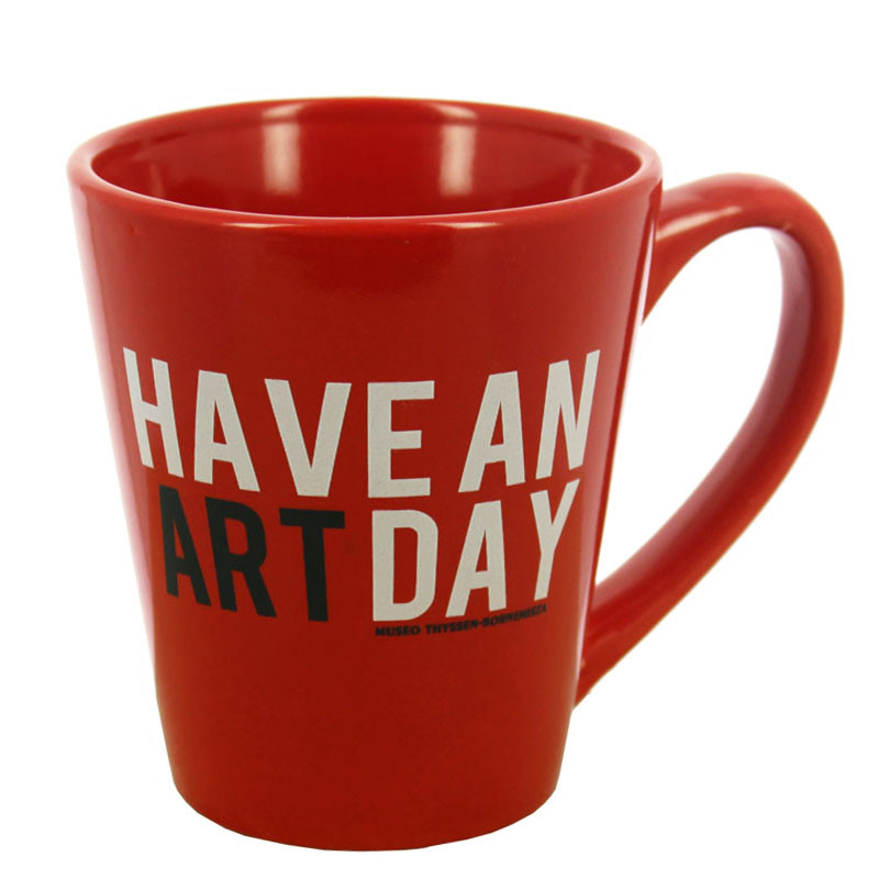 """Red """"Have an art day"""" Mug"""