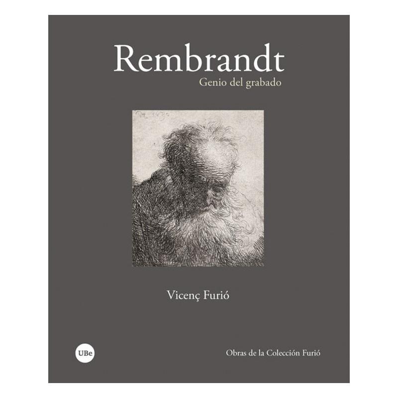 Rembrandt. Genio del Grabado