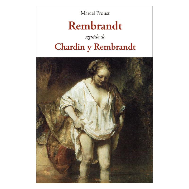 Rembrandt, seguido de Chardin y Rembrandt
