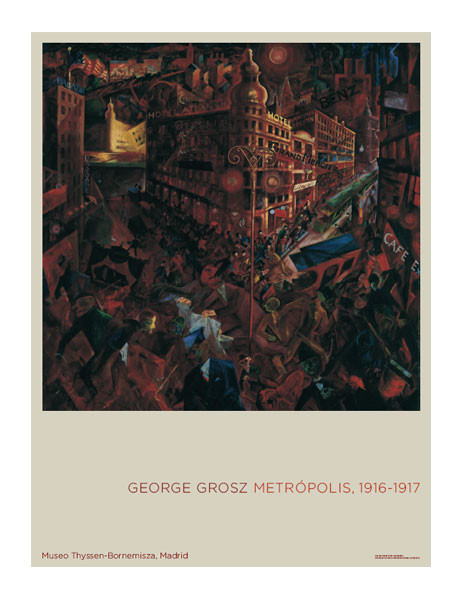 Poster George Grosz. Metropolis, 1916-1917