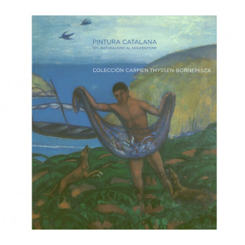 Catalogue Catalan Painting from Naturalism to Noucentisme