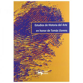 Art History Studies Estudios de Historia de Arte in honour of Tomàs Llorens